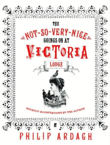The not-so-very-nice goings on at Victoria Lodge